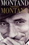 """Couverture du livre : """"Montand raconte Montand"""""""