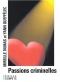 """Couverture du livre : """"Passions criminelles"""""""