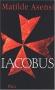 """Couverture du livre : """"Iacobus"""""""