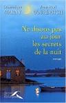 """Couverture du livre : """"Ne disons pas au jour les secrets de la nuit"""""""