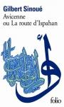 """Couverture du livre : """"Avicenne ou la route d'Ispahan"""""""