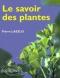 """Couverture du livre : """"Le savoir des plantes"""""""
