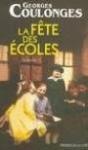 """Couverture du livre : """"La fête des écoles"""""""