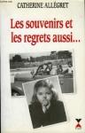 """Couverture du livre : """"Les souvenirs et les regrets aussi"""""""
