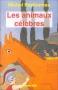 """Couverture du livre : """"Les animaux célèbres"""""""