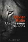 """Couverture du livre : """"Un chasseur de lions"""""""