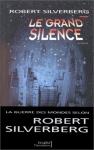 """Couverture du livre : """"Le grand silence"""""""