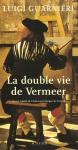 """Couverture du livre : """"La double vie de Vermeer"""""""