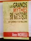 """Couverture du livre : """"Les grands mythes de l'histoire de Belgique, de Flandre et de Wallonie"""""""