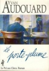 """Couverture du livre : """"Le porte-plume"""""""