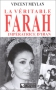 """Couverture du livre : """"La véritable Farah, impératrice d'Iran"""""""