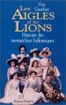 """Couverture du livre : """"Les Aigles et les Lions"""""""