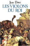"""Couverture du livre : """"Les violons du roi"""""""