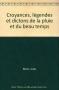 """Couverture du livre : """"Croyances, légendes et dictons de la pluie et du beau temps"""""""