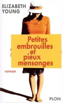 """Couverture du livre : """"Petites embrouilles et pieux mensonges"""""""