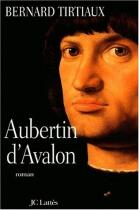 """Couverture du livre : """"Aubertin d'Avalon"""""""