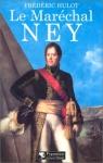 """Couverture du livre : """"Le maréchal Ney"""""""