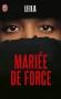 """Couverture du livre : """"Mariée de force"""""""