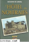 """Couverture du livre : """"L'hôtel des Noyeraies"""""""