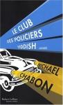 """Couverture du livre : """"Le club des policiers yiddish"""""""