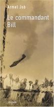 """Couverture du livre : """"Le commandant Bill"""""""
