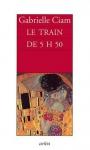 """Couverture du livre : """"Le train de 5h50"""""""
