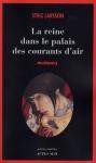 """Couverture du livre : """"La reine dans le palais des courants d'air"""""""