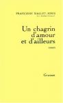 """Couverture du livre : """"Un chagrin d'amour et d'ailleurs"""""""