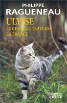 "Couverture du livre : ""Ulysse, le chat qui traversa la France"""