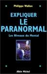"""Couverture du livre : """"Expliquer le paranormal"""""""