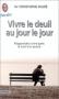"""Couverture du livre : """"Vivre le deuil au jour le jour"""""""