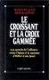 """Couverture du livre : """"Le croissant et la croix gammée"""""""