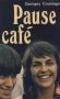"""Couverture du livre : """"Pause-café"""""""