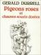 """Couverture du livre : """"Pigeons roses et chauves-souris dorées"""""""