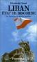 """Couverture du livre : """"Liban, état de discorde"""""""