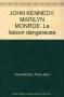 "Couverture du livre : ""John F. Kennedy - Marilyn Monroe"""