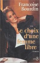 """Couverture du livre : """"Le choix d'une femme libre"""""""
