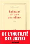 """Couverture du livre : """"Balthazar au pays des collines"""""""