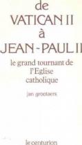 "Couverture du livre : ""De Vatican II à Jean-Paul II"""