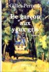 """Couverture du livre : """"Le garçon aux yeux gris"""""""