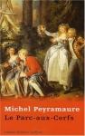 """Couverture du livre : """"Le Parc-aux-Cerfs"""""""