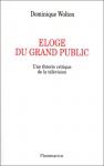 """Couverture du livre : """"Eloge du grand public"""""""