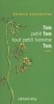 """Couverture du livre : """"Tom, petit Tom, tout petit homme, Tom"""""""