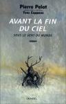 """Couverture du livre : """"Avant la fin du ciel"""""""