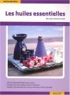 """Couverture du livre : """"Les huiles essentielles"""""""