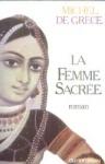 """Couverture du livre : """"La femme sacrée"""""""