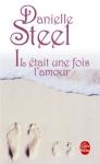 """Couverture du livre : """"Il était une fois l'amour"""""""