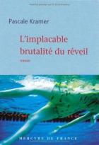 """Couverture du livre : """"L'implacable brutalité du réveil"""""""