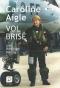 """Couverture du livre : """"Caroline Aigle"""""""