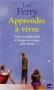"""Couverture du livre : """"Apprendre à vivre"""""""